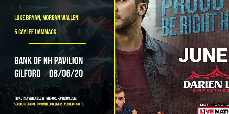 Luke Bryan, Morgan Wallen & Caylee Hammack at Bank of NH Pavilion