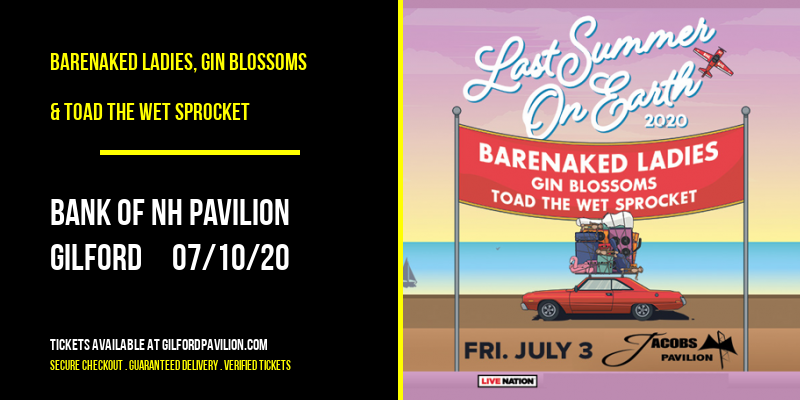 Barenaked Ladies, Gin Blossoms & Toad The Wet Sprocket at Bank of NH Pavilion