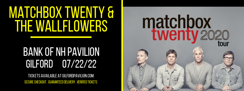 Matchbox Twenty & The Wallflowers at Bank of NH Pavilion