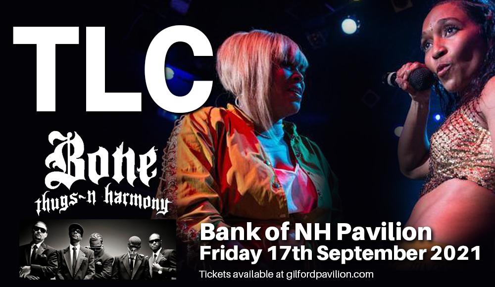 TLC & Bone Thugs N Harmony at Bank of NH Pavilion