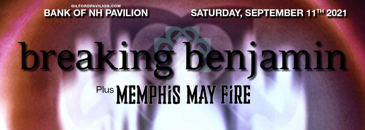 Breaking Benjamin & Memphis May Fire at Bank of NH Pavilion